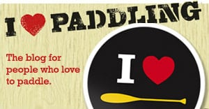I Love Paddling Blog